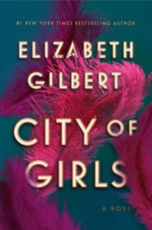 Best books as gift - City of Girls by Elizabeth Gilbert