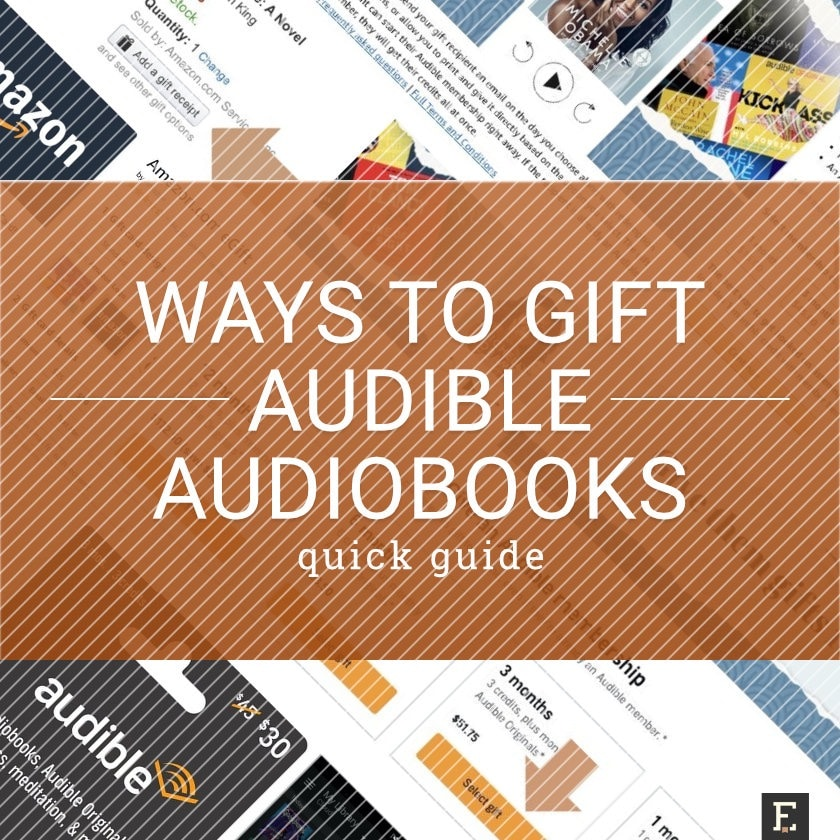 Best ways to gift Audible audiobooks