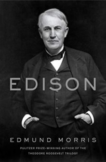 Gift ideas best books - Edison by Edmund Morris