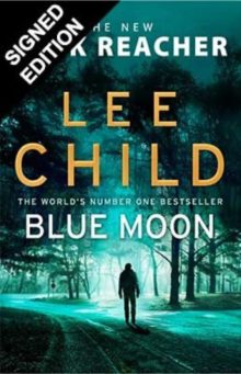 Signed Edition - Blue Moon by Lee Child
