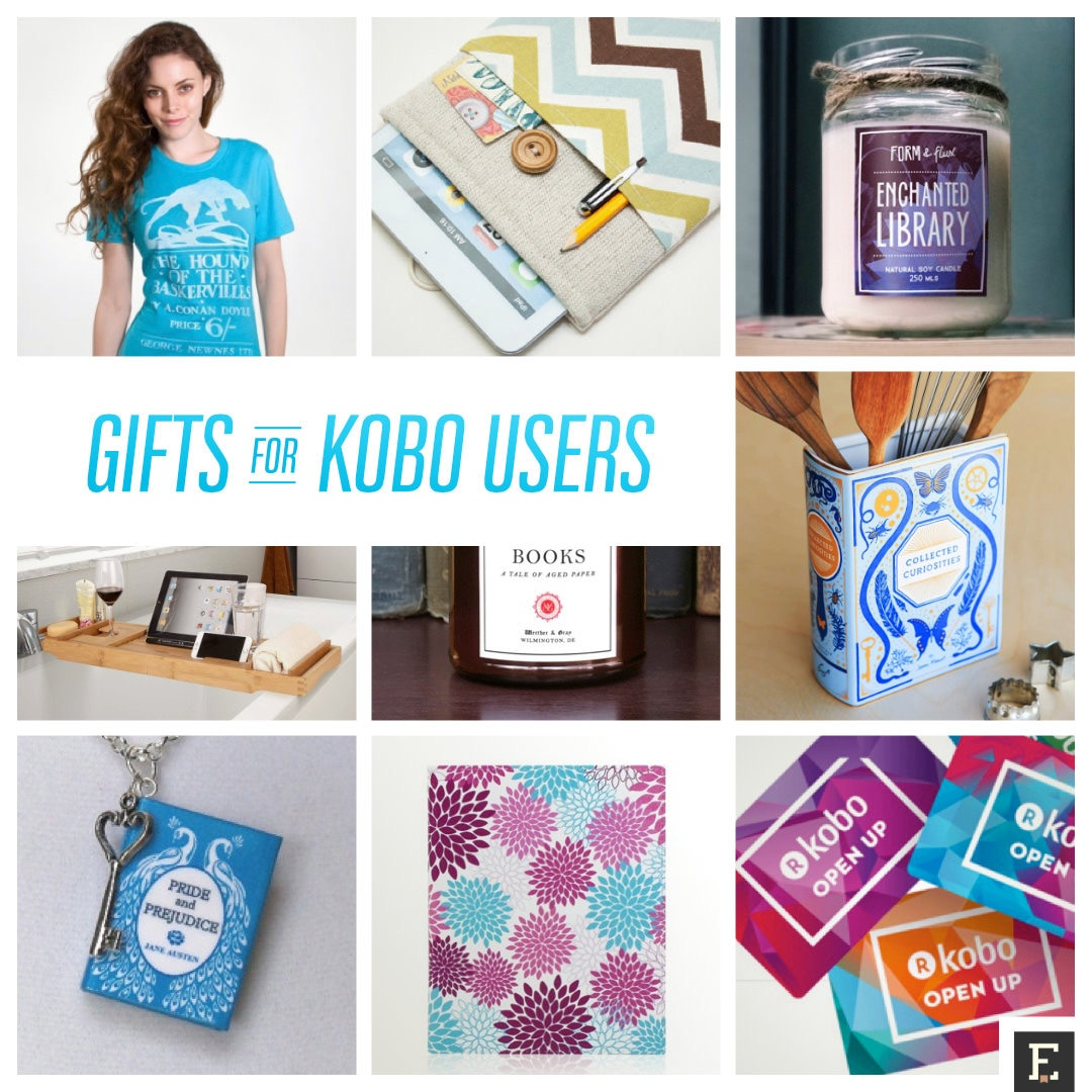 The best gifts and gift ideas for Kobo users