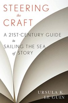 Steering the Craft - Ursula K. Le Guin - best books for writers