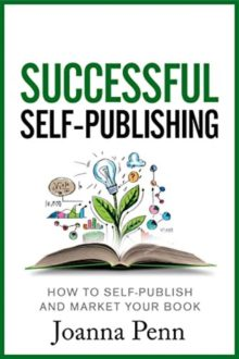 Successful Self-Publishing - Joanna Penn - best books for aspiring writers