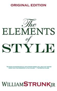 The Elements of Style - William Strunk Jr - must-read books for writers