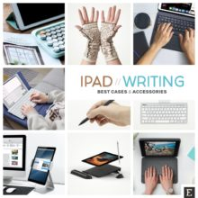 Beat writer's block! Here are 15 useful iPad cases and accessories for writing