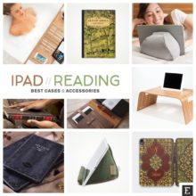 Best iPad cases and accessories for reading books