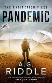 Pandemic - A.G. Riddle - best novels about epidemics