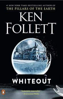 Whiteout - Ken Follett - best books about virus outbreaks