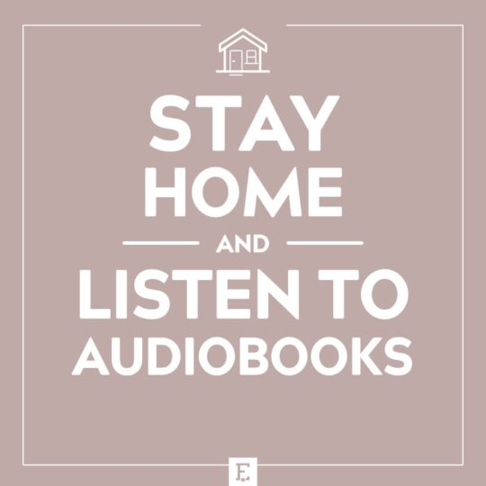 Stay home and listen to audiobooks