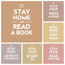 """Stay Home"" is the new ""Keep Calm"" – here are some ideas to share"