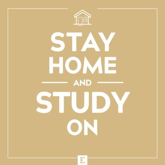 Stay home and study on