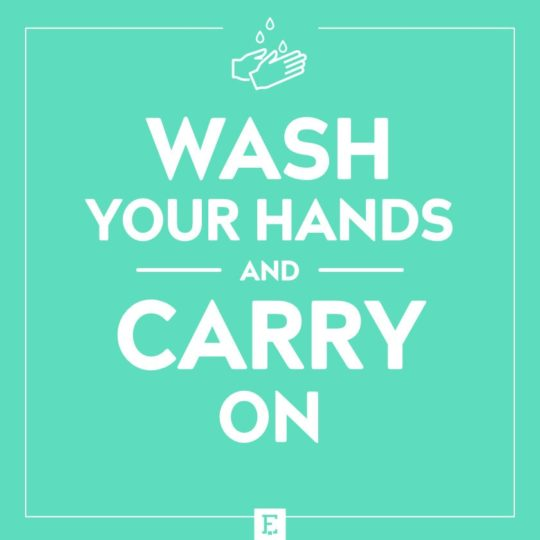 Wash your hands and carry on