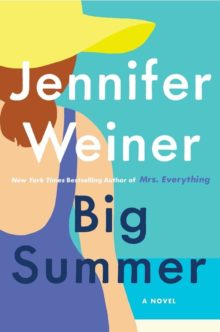 Big Summer - Jennifer Weiner