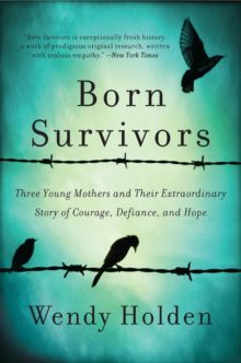 Born Survivors by Wendy Holden - Amazon Prime books to read