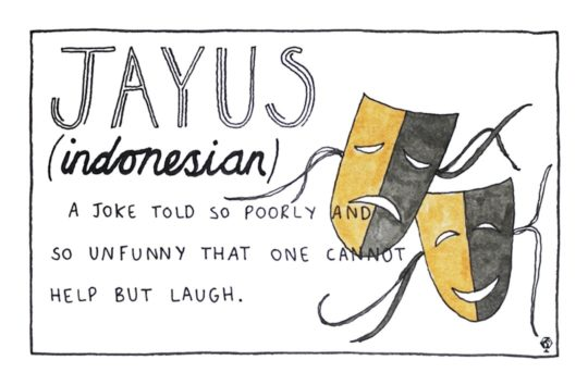 Indonesian Jayus - foreign language words that cant be directly translated to English