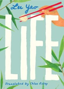 Life by Lu Yao - free Kindle books in translation