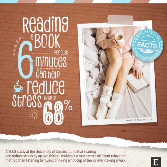 Reading reduces stress - facts about books