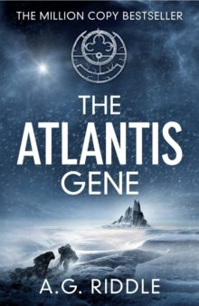 The Atlantis Gene by A. G. Riddle - best books on Prime