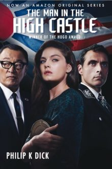 The Man in the High Castle by Philip K. Dick - best books on Amazon Prime