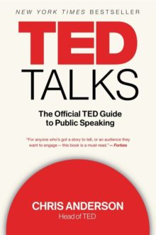 The Official TED Guide to Public Speaking by Chris Anderson - Amazon Prime Reading nonfiction