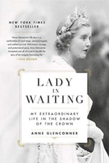 Anne Glenconner - Lady in Waiting