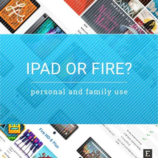 Apple iPad vs. Amazon Fire tablet comparison