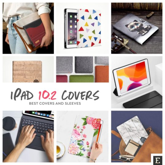 35 best iPad 10.2 covers and sleeves (ultimate 2020 guide)
