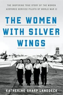 Katherine Sharp Landdeck - The Women with Silver Wings