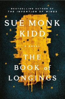 Sue Monk Kidd - The Book of Longings