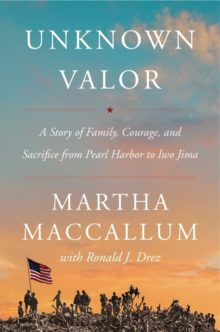 Unknown Valor - Martha MacCallum