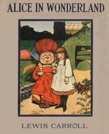 Alice in Wonderland by Lewis Carrol - most downloaded free ebooks