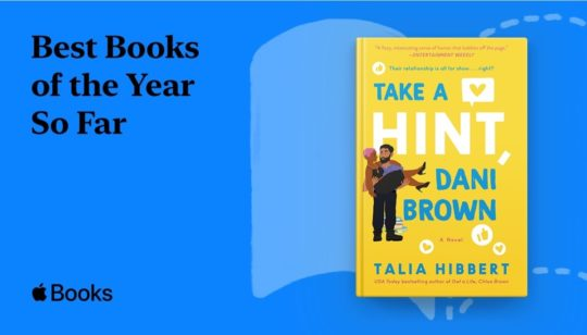 Apple Best Books of the Year so Far - Take a Hint Dani Brown by Talia Hibbert
