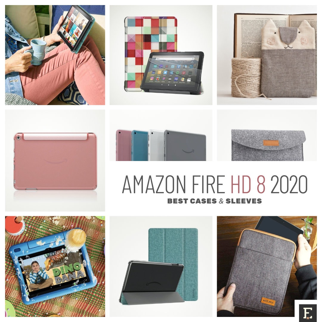 Fire HD 8 2020 tablet - best cases and sleeves