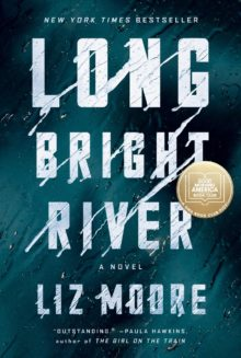 Long Bright River by Liz Moore - Apple Books best of the year