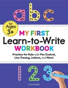 My First Learn to Write Workbook by Crystal Radke - Amazon book bestsellers of 2020 so far