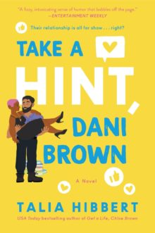 Take a Hint, Dani Brown by Talia Hibbert - Apple Best Books of the Year