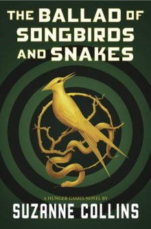 The Ballad of Songbirds and Snakes by Suzanne Collins - 2020 Amazon book bestsellers so far