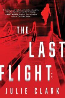 The Last Flight by Julie Clark - Apple Best Books of 2020 so far