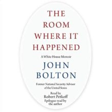 The Room Where It Happened by John Bolton Audible audiobook free