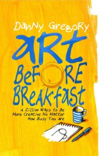 Art Before Breakfast by Danny Gregory - best books coming Amazon Prime July 2020