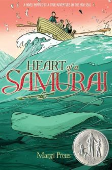 Heart of a Samurai by Margi Preus - best new Amazon Prime books July 2020