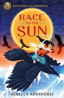 Race to the Sun Rebecca Roanhorse best books kids 2020