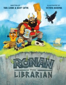Ronan the Librarian Tara Luebbe best kids books year Amazon