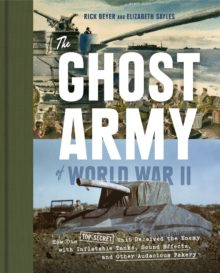 The Ghost Army of World War II - best Amazon Prime books summer 2020