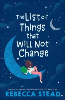 The List Things That Will Not Change Rebecca Stead best kids books 2020