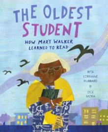 The Oldest Student Rita Lorraine Hubbard best kids books 2020