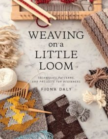 Weaving on a Little Loom by Fiona Daly - best Amazon Prime books July 2020