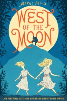 West of the Moon by Margi Preus - new books Amazon Prime July 2020