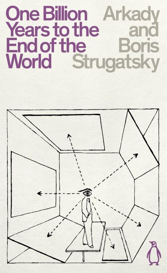 One Billion Years to the End of the World by Arkady and Boris Strugatsky