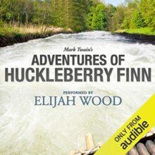 Adventures of Huckleberry Finn by Mark Twain - Audible Plus best audiobooks